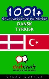 1001+ grundlæggende sætninger dansk - tyrkisk