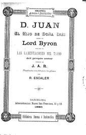 D. Jaun, el hijo de Doña Inés: seguido de Las lamentaciones del Tasso. Version de J.A.R.