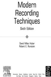 Modern Recording Techniques: Edition 6