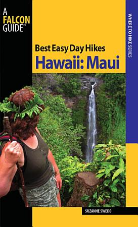 Best Easy Day Hikes Hawaii  Maui PDF