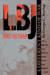 LBJ and Vietnam: A Different Kind of War