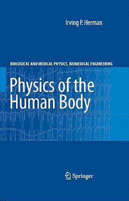 Physics of the Human Body