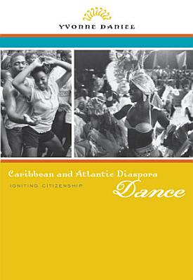 Caribbean and Atlantic Diaspora Dance PDF
