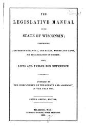 The Legislative Manual of the State of Wisconsin: Volume 1863