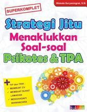 Strategi Jitu Menaklukkan Soal-Soal Psikotes & TPA
