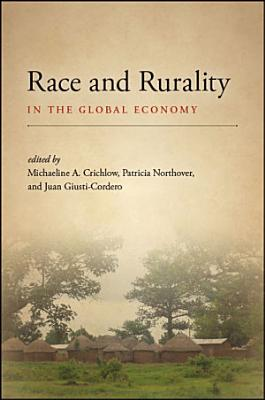 Race and Rurality in the Global Economy PDF