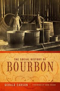 The Social History of Bourbon Book