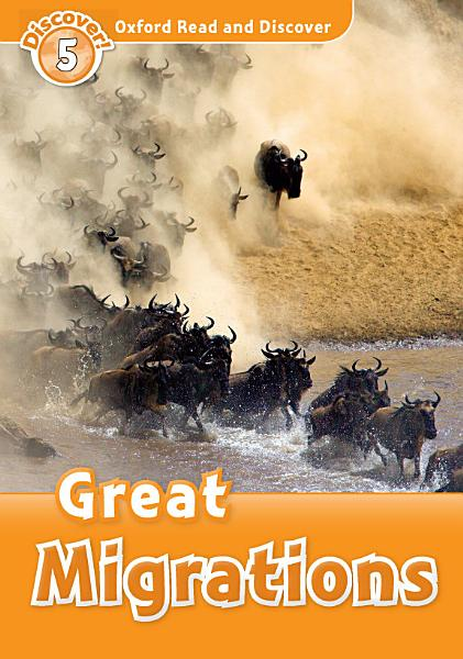 Download Great Migrations  Oxford Read and Discover Level 5  Book