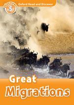 Great Migrations (Oxford Read and Discover Level 5)