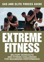Extreme Fitness  SAS and Elite Forces Guide PDF