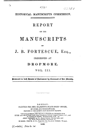 The Manuscripts of J. B. Fortescue, Esq: Volume 3