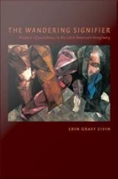 The Wandering Signifier: Rhetoric of Jewishness in the Latin American Imaginary