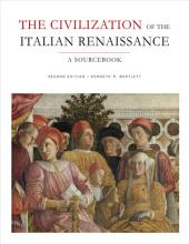 The Civilization of the Italian Renaissance: A Sourcebook, Second Edition, Edition 2