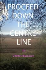 Proceed Down The Centre Line