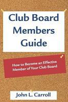 Club Board Members Guide PDF