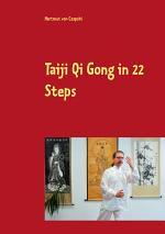 Taiji Qi Gong in 22 Steps