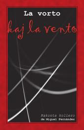 La vorto kaj la vento. Rakonta koliero: Originala literaturo en Esperanto