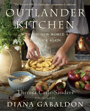 Outlander Kitchen  to the New World and Back Again