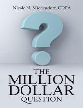 The Million Dollar Question