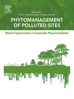 Phytomanagement of Polluted Sites