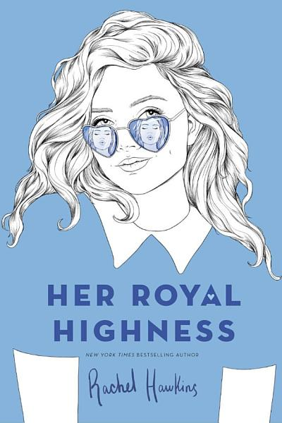 Download Her Royal Highness Book