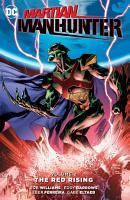 Martian Manhunter Vol  2  The Red Rising PDF