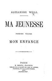 Ma Jeunesse: Volume1