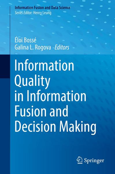 Information Quality in Information Fusion and Decision Making PDF