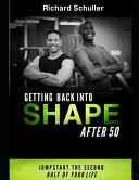 Get Back in Shape After 50