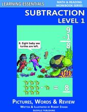 Subtraction Level 1: Pictures, Words & Review (A Fast and Easy Way to Learn Math Facts)