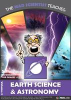 The Mad Scientist teaches  Earth science   Astronomy PDF