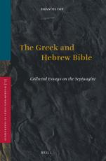 The Greek and Hebrew Bible PDF