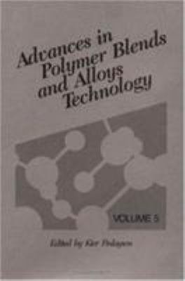 Advances in Polymer Blends and Alloys Technology