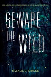 Beware the Wild: Volume 1