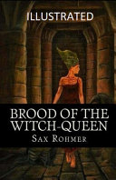 Brood of the Witch-Queen Illustrated