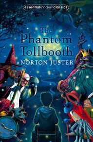 The Phantom Tollbooth  Essential Modern Classics  PDF