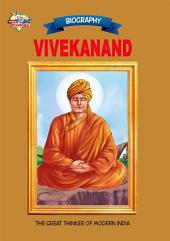 Vivekanand: The Great Thinker Of Modern India