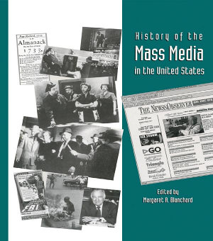 History of the Mass Media in the United States PDF
