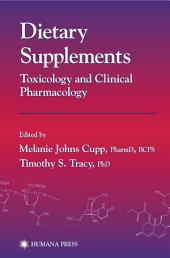 Dietary Supplements: Toxicology and Clinical Pharmacology