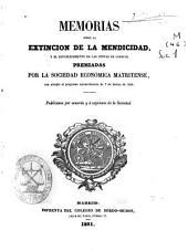 Memorias sobre la extinción de la mendicidad y el establecimiento de las Juntas de Caridad: premiadas por la Sociedad Económica Matritense con arreglo al programa... de 7 de marzo de 1850