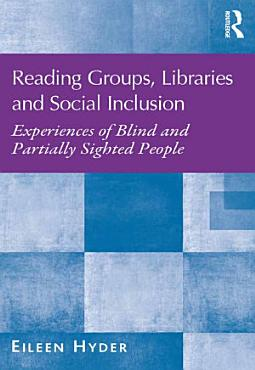 Reading Groups  Libraries and Social Inclusion PDF