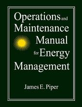 Operations and Maintenance Manual for Energy Management