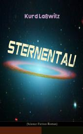 Sternentau (Science-Fiction-Roman): Die Pflanze vom Neptunsmond