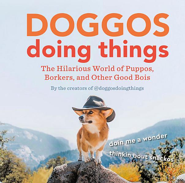 Download Doggos Doing Things Book