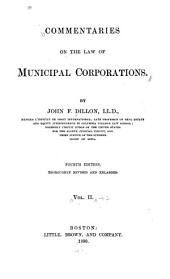 Commentaries on the Law of Municipal Corporations: Volume 2