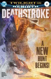 Deathstroke (2016-) #12