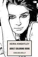 Keira Knightley Adult Coloring Book
