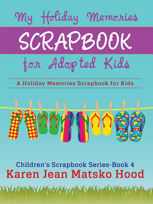 My Holiday Memories Scrapbook for Adopted Kids PDF