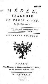 Médée. Tragédie en trois actes par M. Clément...