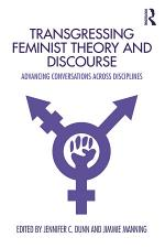Transgressing Feminist Theory and Discourse